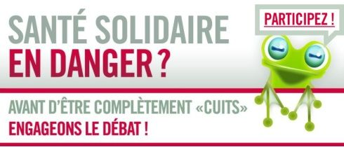 Santé solidaire en danger ?