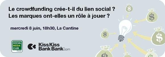 Crowdfunding Social Media Club France Kisskissbankbank